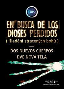 Dos Nuevos Cuerpos - Dvě nová těla