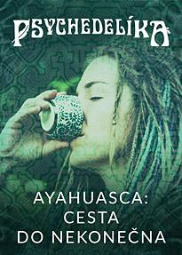Ayahuasca: Cesta do nekonečna