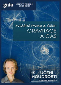 Zvláštní fyzika 3. část: Gravitace a čas
