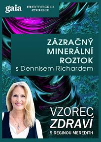 Zázračný minerální roztok s Dennisem Richardem