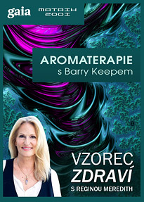 Aromaterapie s Barry Keepem